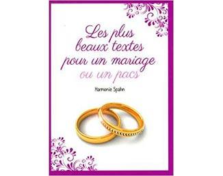 """Livre """"Les plus beaux textes pour un mariage ou un pacs"""" (Harmonie Spahn)"""