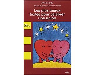 """Livre """"Les plus beaux textes pour célébrer une union"""" (Anne Tardy)"""